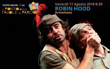 Robin Hood | Teatro Madre_Festival di Teatro e Narrazione