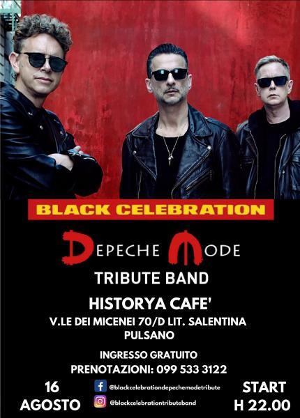 Black Celebration - Depeche Mode Tribute - Live all'Historya Cafè