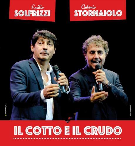 """Emilio Solfrizzi e Antonio Stornaiolo """"Il cotto e il crudo""""."""