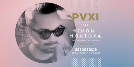Jhon Montoya live@PV11
