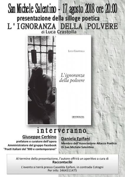 """presentazione della silloge poetica """"L'ignoranza delle polvere"""" - di Luca Crastolla"""