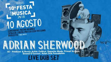 ADRIAN SHERWOOD live dub set - Barletta!!!