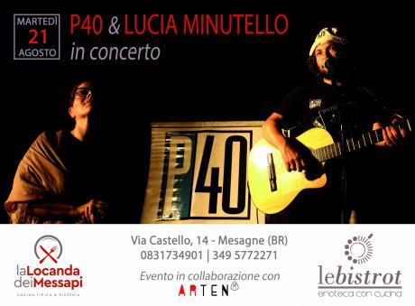 P40 & Lucia Minutello in concerto @ La Locanda dei Messapi   Le Bistrot