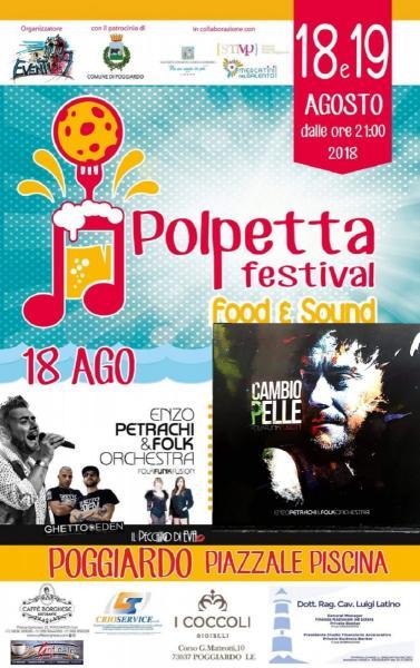 """""""Polpetta Festival Food e Sound"""": a Poggiardo si fa festa con Enzo Petrachi & Folk Orchestra"""