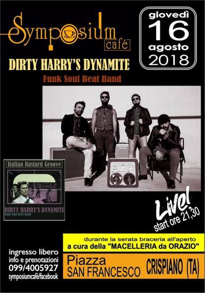 Dirty Harry's Dynamite live al Symposium