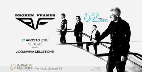 U2 Tribute Night by Broken Frames - Acquaviva Delle Fonti