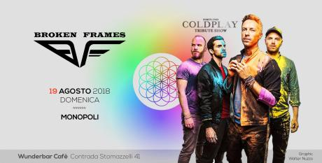 42 Coldplay Tribute Show by Broken Frames - Monopoli