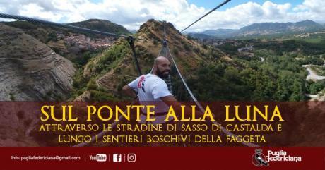 SUL PONTE ALLA LUNA - Sasso di Castalda ed il Bosco La Costara