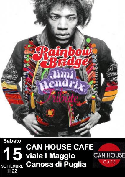 Rainbow Bridge in concerto - Tribute to Jimi Hendrix live at Can House Cafè