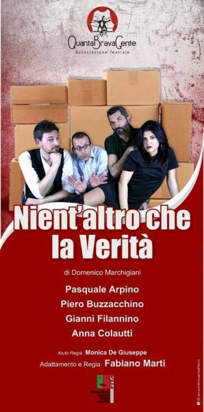 """19^ Ed. Giovinazzo Teatro """"NIENT'ALTRO CHE LA VERITA'""""  di Domenico Marchigiani"""