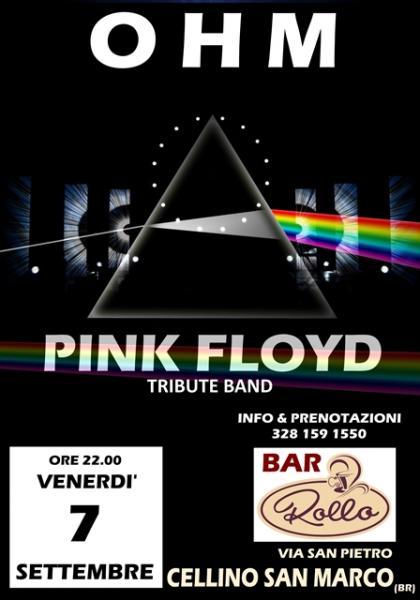 OHM PINK FLOYD LIVE - CELLINO SAN MARCO (BR) - ROLLO BAR