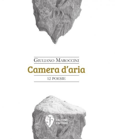 Presentazione della silloge Camera d'aria (Fallone Editore) di Giuliano Maroccini
