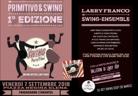 PRIMITIVO & SWING - Free Wine & Swing  1º Edizione
