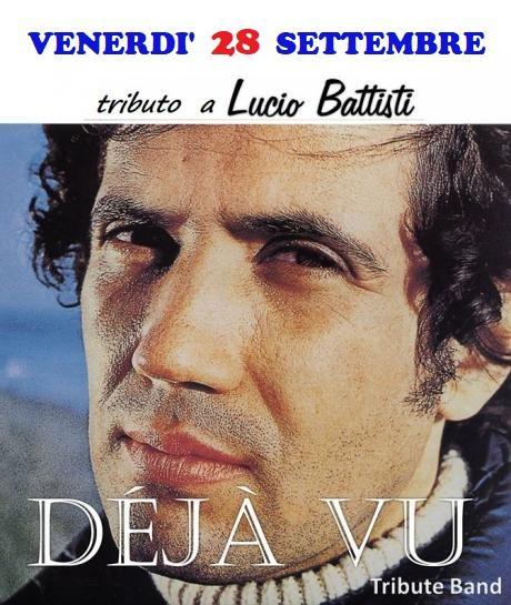 """Lucio Battisti Special Tribute con i """"Deja Vu"""""""