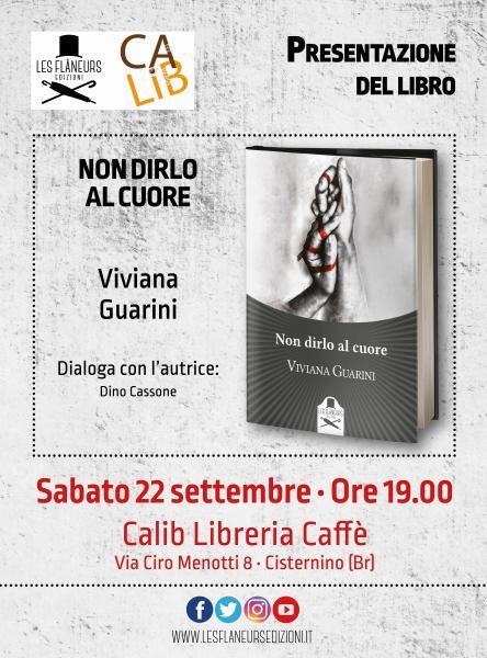 """Presentazione di """"non Dirlo al Cuore"""" di Viviana Guarini"""