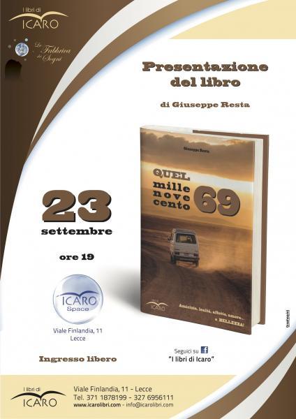 """Presentazione ufficiale di """"Quel millenovecento69"""", il nuovo romanzo di Giuseppe Resta."""