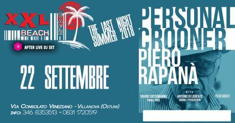 The Last Night Piero Rapaná at XXL Beach Cafe