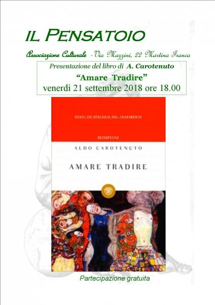 """Presentazione del libro """"Amare Tradire"""" di A. Carotenuto"""