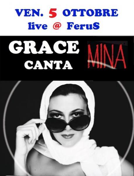 """MINA Special Tribute live @ Ferus con """"GRACE CANTA MINA"""""""