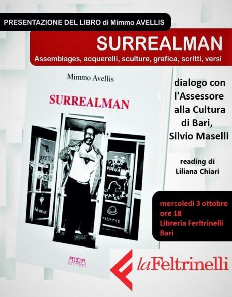 """Presentazione del libro """"Surrealman"""" di Mimmo Avellis con l'intervento dell'Assessore alla Cultura, Silvio Maselli"""