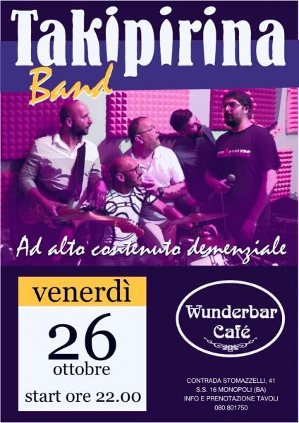 Takipirina Band - La Cura Giusta al Posto Giusto Live