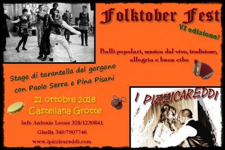 """Folk Oktober Fest 6a edizione + stage di tarantella del Gargano, a cura de """"I Pizzicareddi"""""""