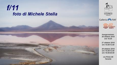 "Mostra Fotografica ""f/11"" di Michele Stella"