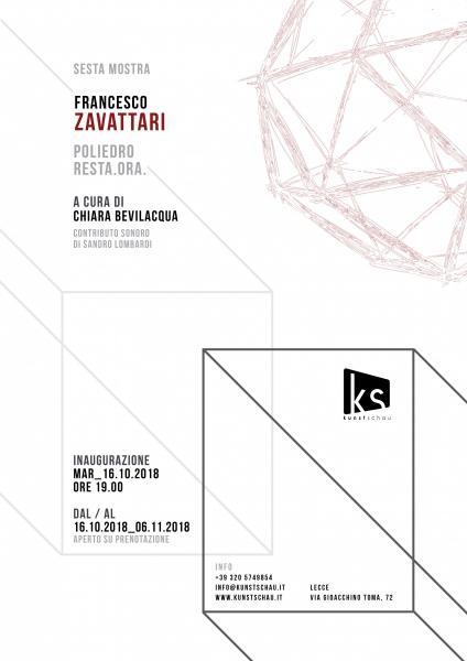 Francesco Zavattari| Poliedro. Resta. Ora.
