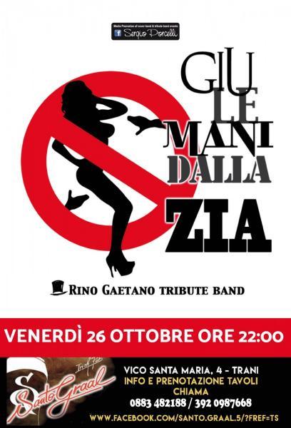 GIù LE MANI DALLA ZIA Rino Gaetano tribute band a Trani