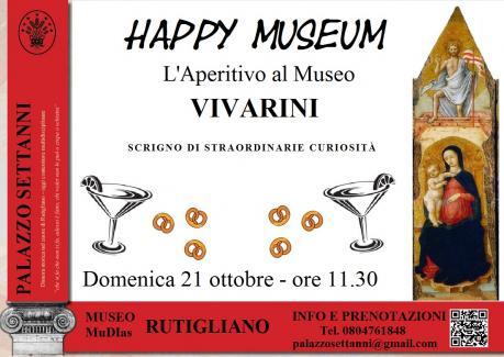 HAPPY MUSEUM – L'APERITIVO AL MUSEO MUDIAS  VIVARINI – SCRIGNO DI STRAORDINARIE CURIOSITÀ