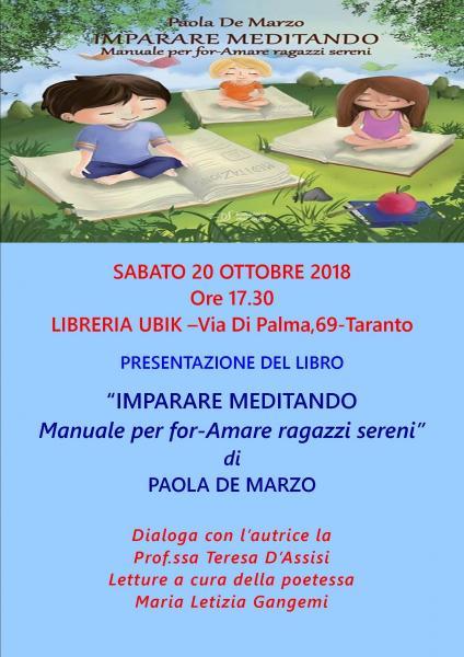 """Presentazione del libro """"Imparare meditando-manuale per for-Amare ragazzi sereni di Paola De Marzo"""