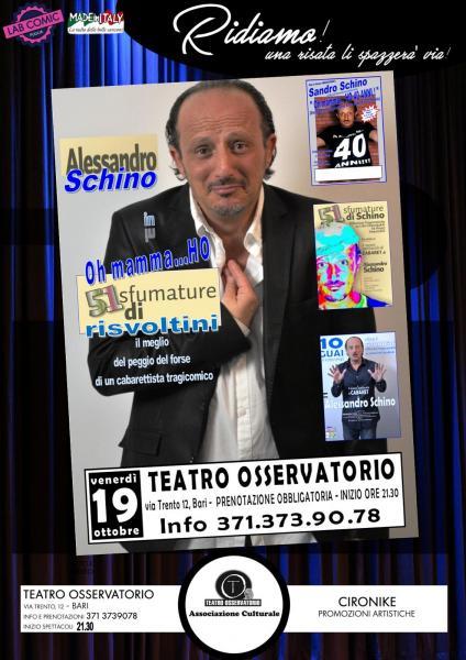 """""""Oh mamma...ho 51 sfumature di risvoltini"""" il CABARET di Alessandro Schino"""