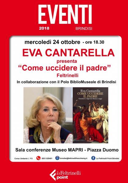 """Eva Cantarella presenta """"Come uccidere il padre"""" - Feltrinelli"""