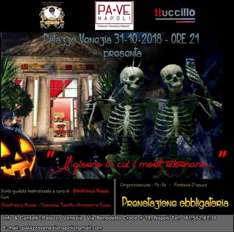 La Notte in Cui i Morti Ritornano-Visita Guidata Teatralizzata