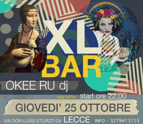 OKEE RU DJSET presso XL BAR LECCE, free entry