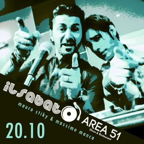 Torna #IlSabato dell'Area 51 di Novoli: musica, sorprese e divertimento con Mauro Stiky e Massimo Manca