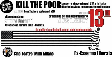Kill the Poor - Proiezione di 13th e dibattito