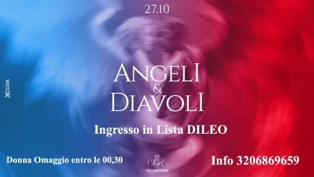 ANGELI & DIAVOLI @Villa Rotondo