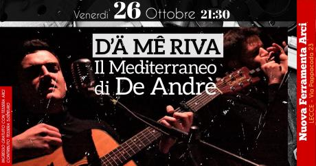 """""""Il Mediterraneo di De André"""" a Lecce - La Nuova Ferramenta (spettacolo teatrale)"""