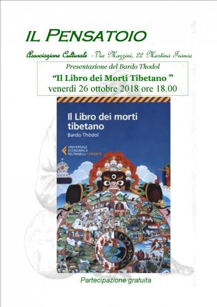 """Presentazione del Bardo Thödol """"Il libro dei morti tibetano"""""""