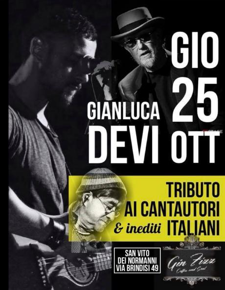 Gianluca Devi - Tributo ai Cantautori Italiani @ Gin Fizz Coffie & Soul - San Vito dei Normanni