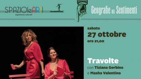 TRAVOLTE  -   Tiziana Gerbino e Masha Valentino