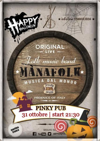 Halloween Party al Pinky Pub di Martina Franca (Ta) x una serata Mànafolk  da paaaauraaaa!!!! Non si distribuiranno dolcetti o scherzetti ma solo  Tennents e ... 5c48020d4adc