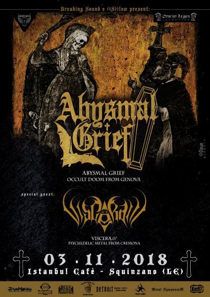 BS & S-LOW presentano: Abysmal Grief + Viscera///