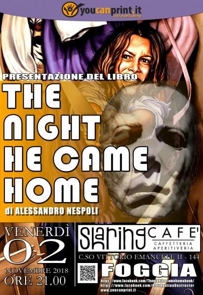 """PRESENTAZIONE DEL LIBRO """"THE NIGHT HE CAME HOME"""" DI ALESSANDRO NESPOLI"""