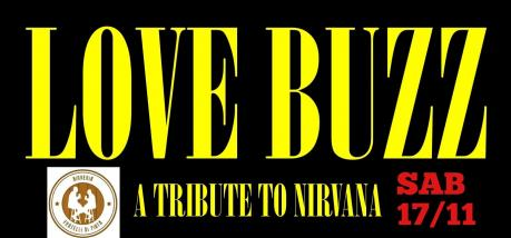 LOVE BUZZ LIVE - TRIBUTO AI NIRVANA