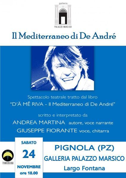 """""""Il Mediterraneo di De André"""" a Pignola - Galleria Palazzo Marsico (spettacolo teatrale)"""