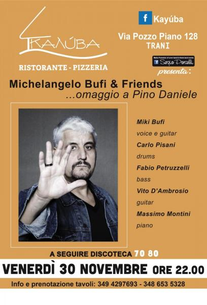 Michelangelo Bufi & Friends - Omaggio a Pino Daniele a Trani