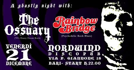A Ghastly Night with : The Ossuary and Rainbow Bridge al Nordwind discopub