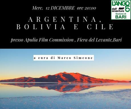 Incontri con i viaggiatori- Argentina, Bolivia e Cile a cura di Marco Simeone